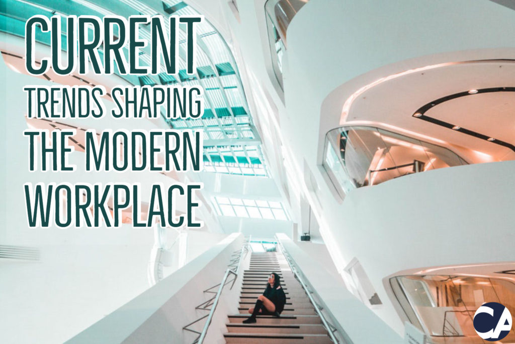 Current Trends Shaping The Modern Workplace