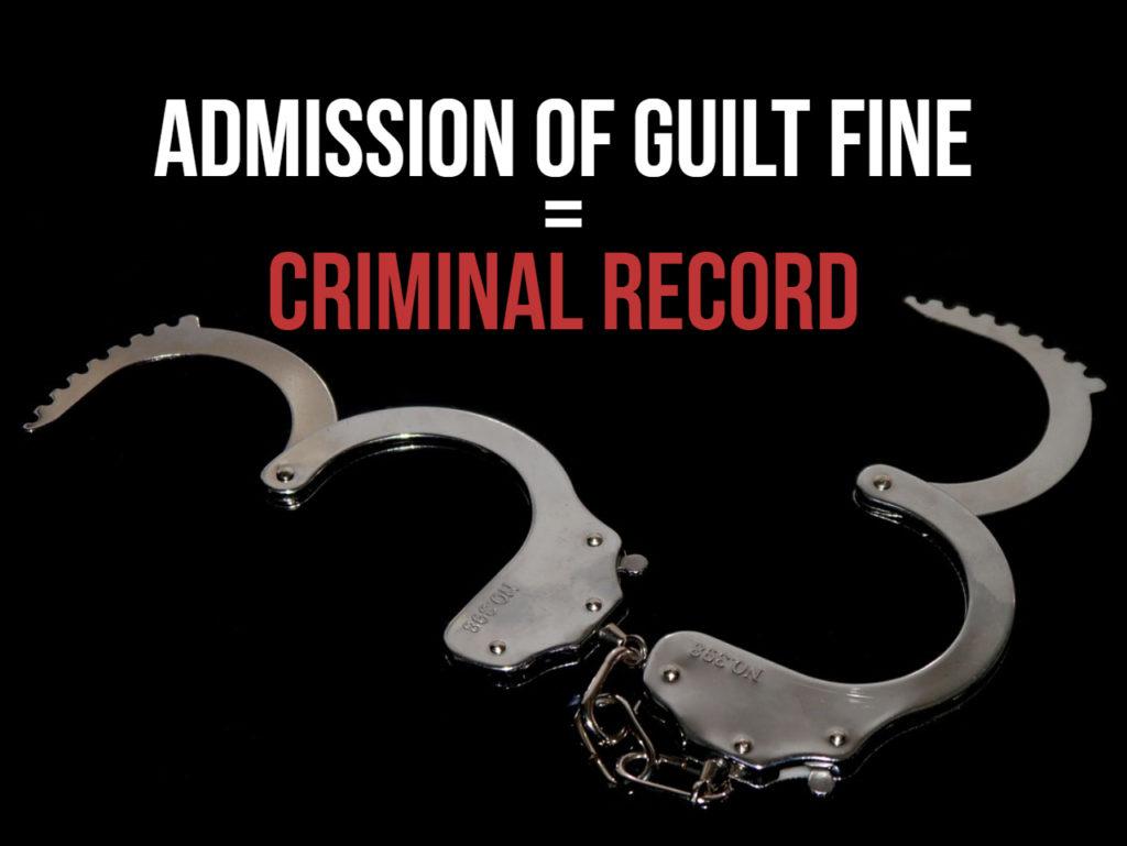 Admission of Guilt Fine = Criminal Record