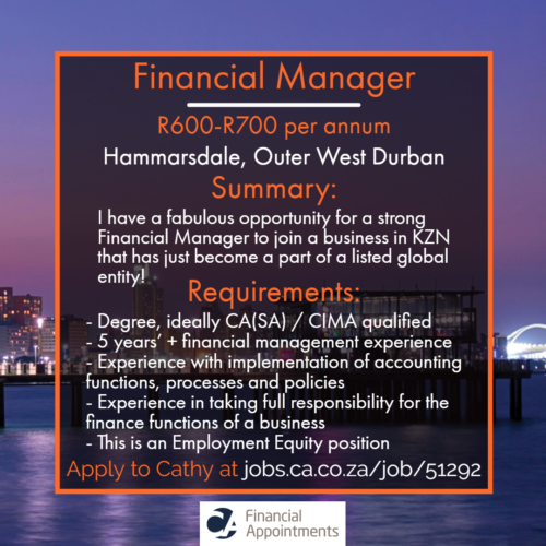 Financial Manager job 51292 - Hammarsdale, Outer West Durban - CA Financial Appointments