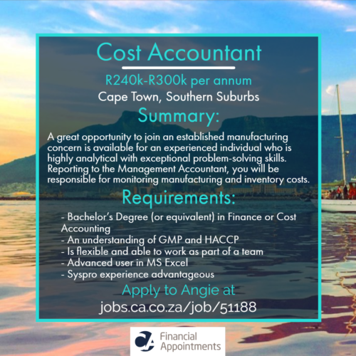Cost Accountant job 51188 - Cape Town, Southern Suburbs - CA Financial Appointments