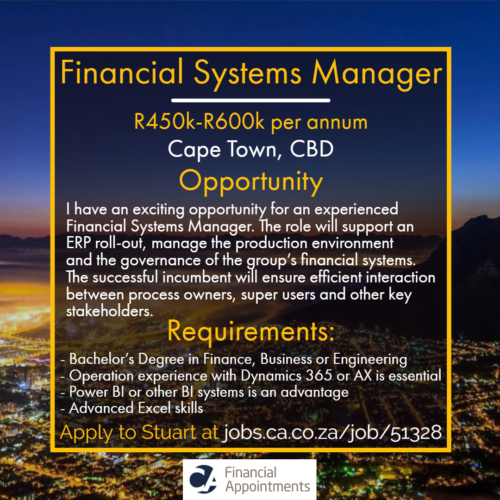 Financial Systems Manager Job 51328 - Cape Town, CBD - CA Financial Appointments