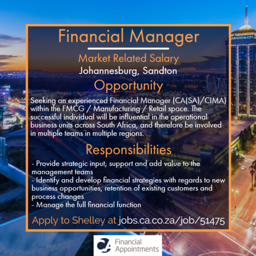 Financial Manager Job 51475 - Joburg, Metro - CA Financial Appointments