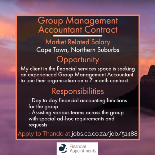Group Management Accountant Job 51488 - Cape Town, Northern Suburbs - CA Financial Appointments