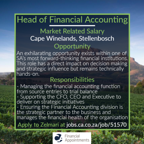 Head of Financial Accounting - Cape Winelands, Stellenbosch - CA Financial Appointments
