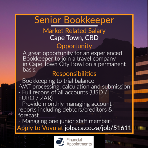 Senior Bookkeeper Job 51611 - Cape Town, CBD - CA Financial Appointments