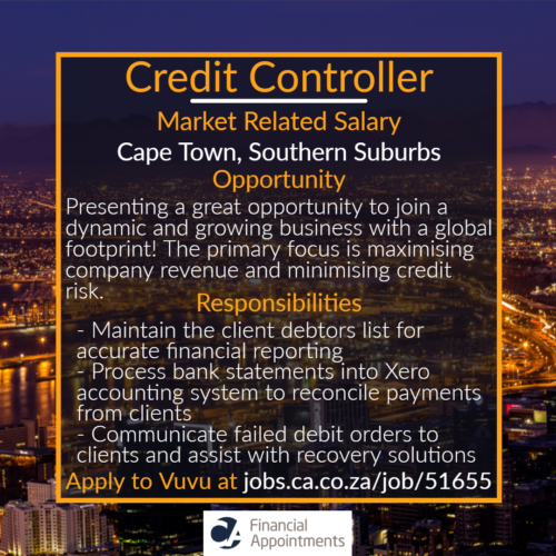 Credit Controller Job 51655 - Cape Town, Southern Suburbs - CA Financial Appointments