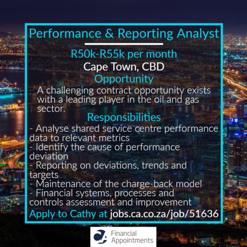 Performance & Reporting Analyst Job 51636 - Cape Town, CBD - CA Financial Appointments