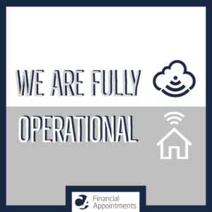 We Are Fully Operational During Covid-19 CA Financial Appointments