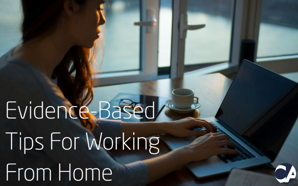 Evidence-Based Tips for Working from Home - Blog Image - CA Financial Appointments