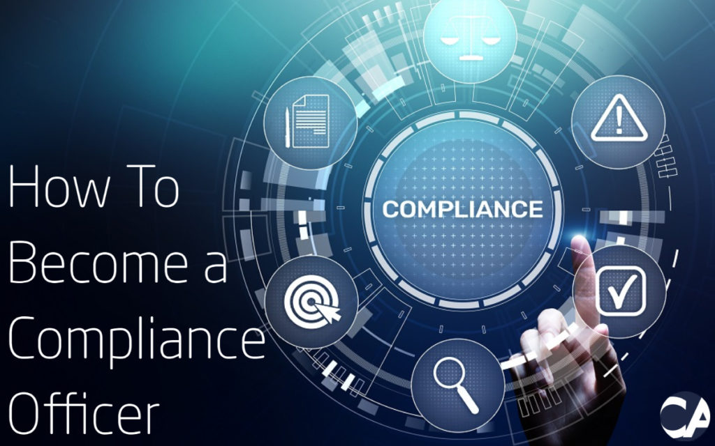 How To Become a Compliance Officer - Blog Image - CA Financial Appointments